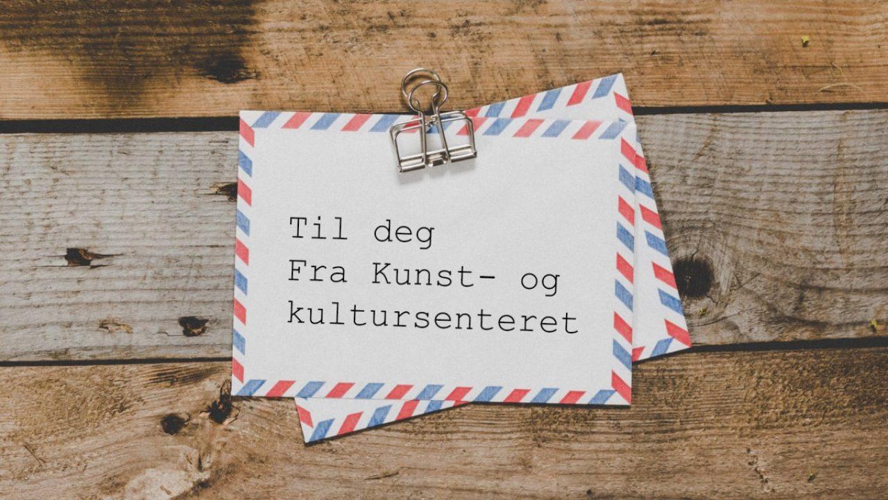 """Konvolutt med påskriften """"til deg fra kunst- og kultursenteret."""""""